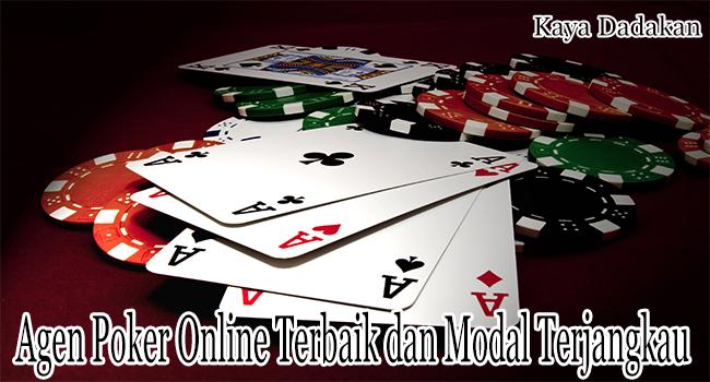 Agen Poker Online Terbaik dengan Modal Awal Terjangkau
